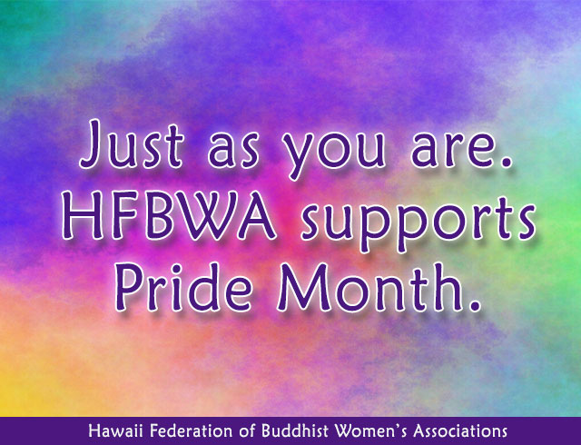"""Just as you are. HFBWA supports Pride Month."" (text over abstract rainbow-colored background)"